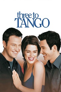 Watch Three to Tango Online Free in HD