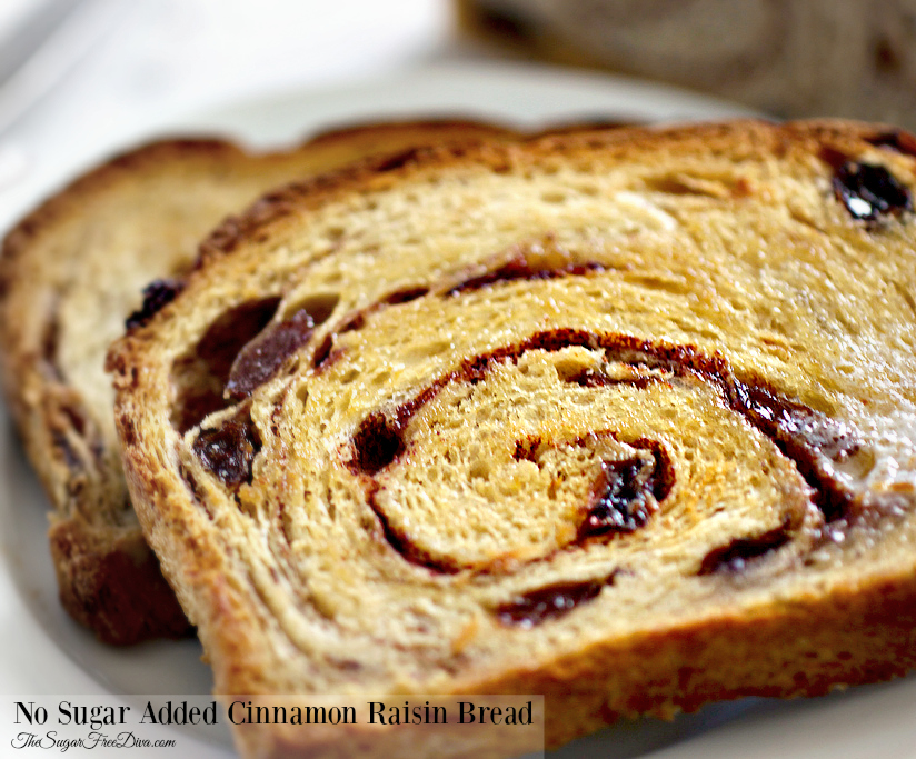 ... when it comes to a cinnamon raisin bread would be to omit the raisins