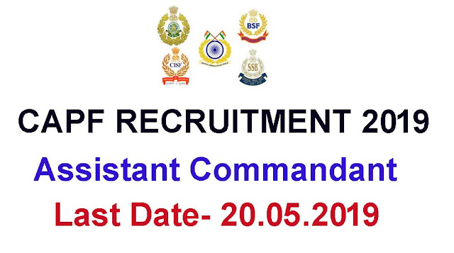 Para-Military Forces (CAPF)  recruitment examination 2019- Full official Notification