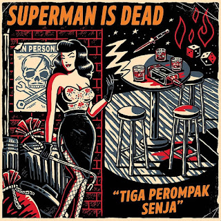 Lirik lagu superman is dead album Tiga Perompak Senja