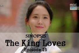 Sinopsis The King Loves Episode 25