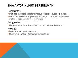 Hukum Perburuhan Dan Serikat Pekerja Indonesia