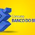 Concurso Banco do Brasil - Saiu o Edital