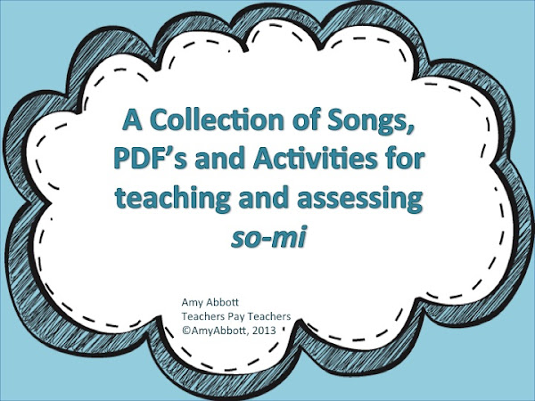 A Collection of Songs, PDFs and Activities & Assessments for Teaching so-mi