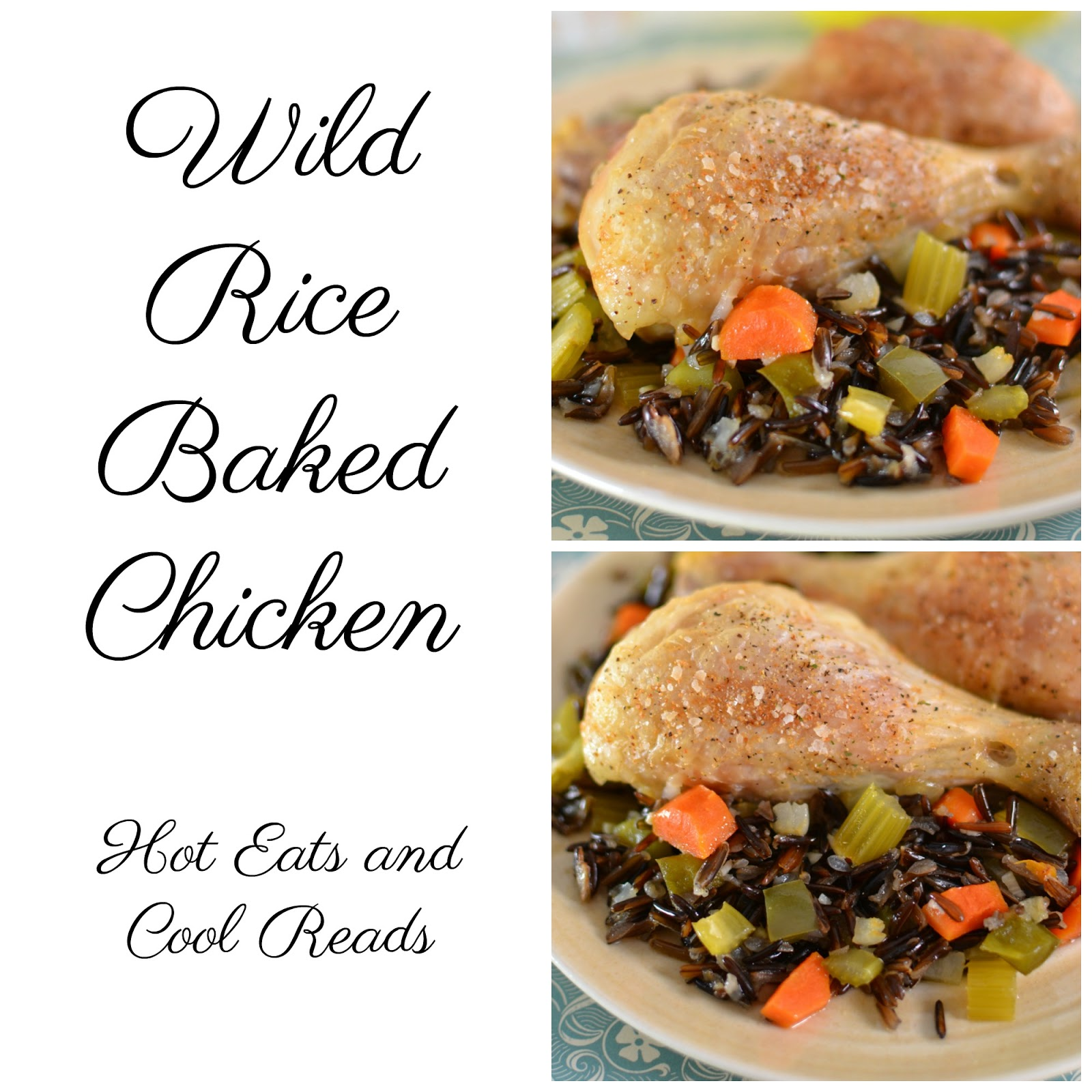 Hot Eats and Cool Reads: Wild Rice Baked Chicken Recipe