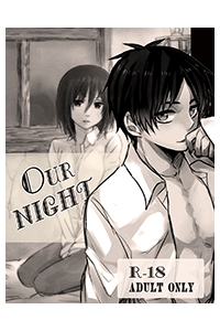 Shingeki no Kyojin Doujinshi - Our Night [EreMika]