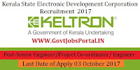 Kerala State Electronic Development Corporation Recruitment 2017– Senior Engineer/Project Co-ordinator/ Engineer