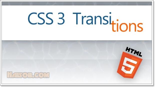 Belajar Membuat Efek Transisi / Transition dengan CSS3