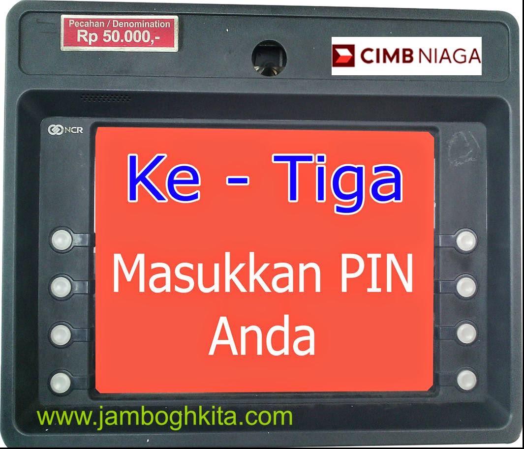 Ganti PIN Melalui ATM CIMB Niaga