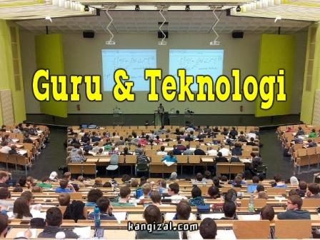 Kolaborasi Guru dan teknologi - kangizal.com