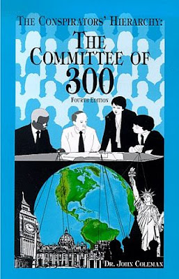 """""""Jerarquía de los Conspiradores, La historia de El Comité de los 300"""" del Dr. John Coleman."""