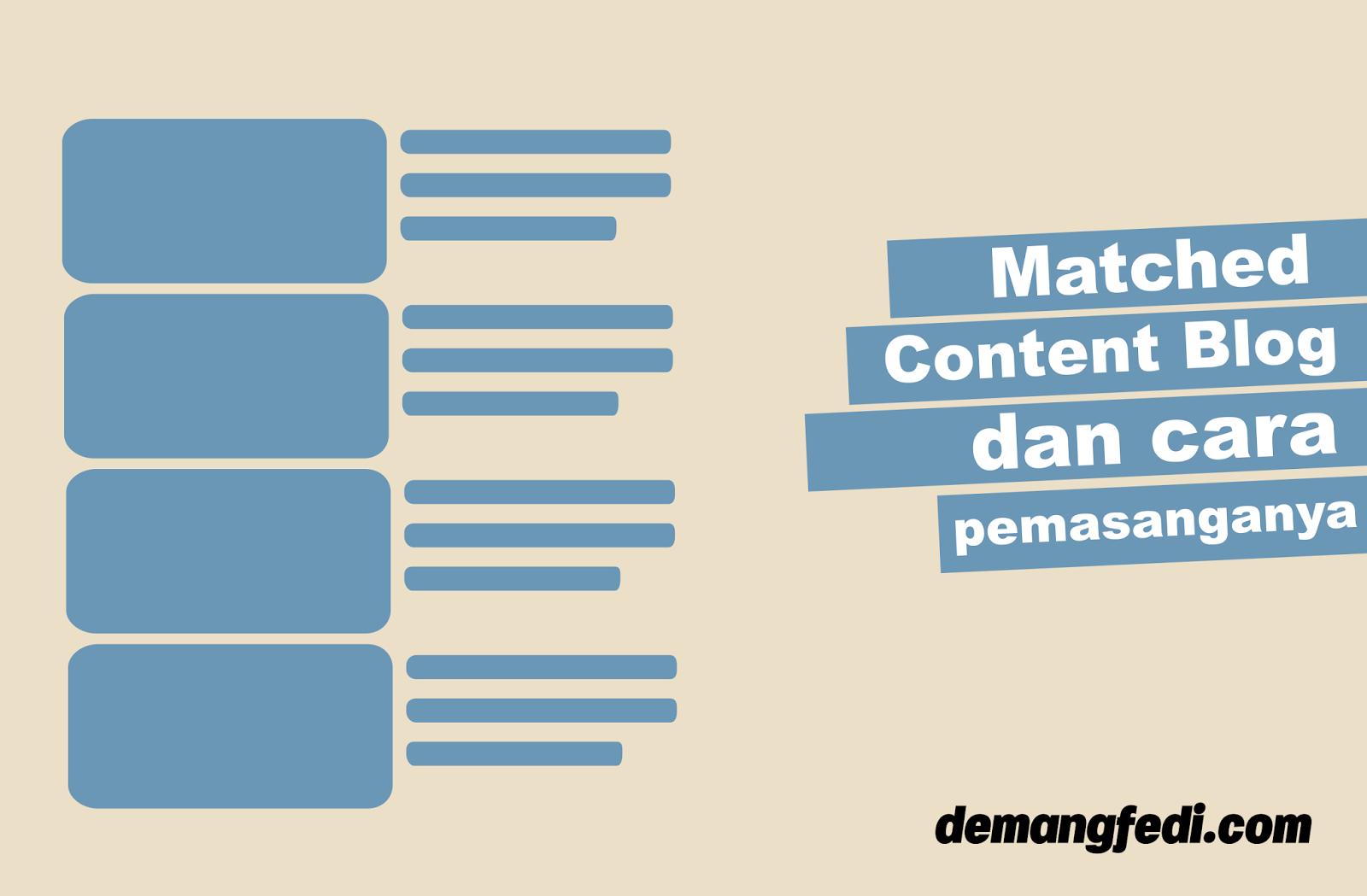 Cara Mendapatkan Dan Memasang Related Post Matched Content Blogspot