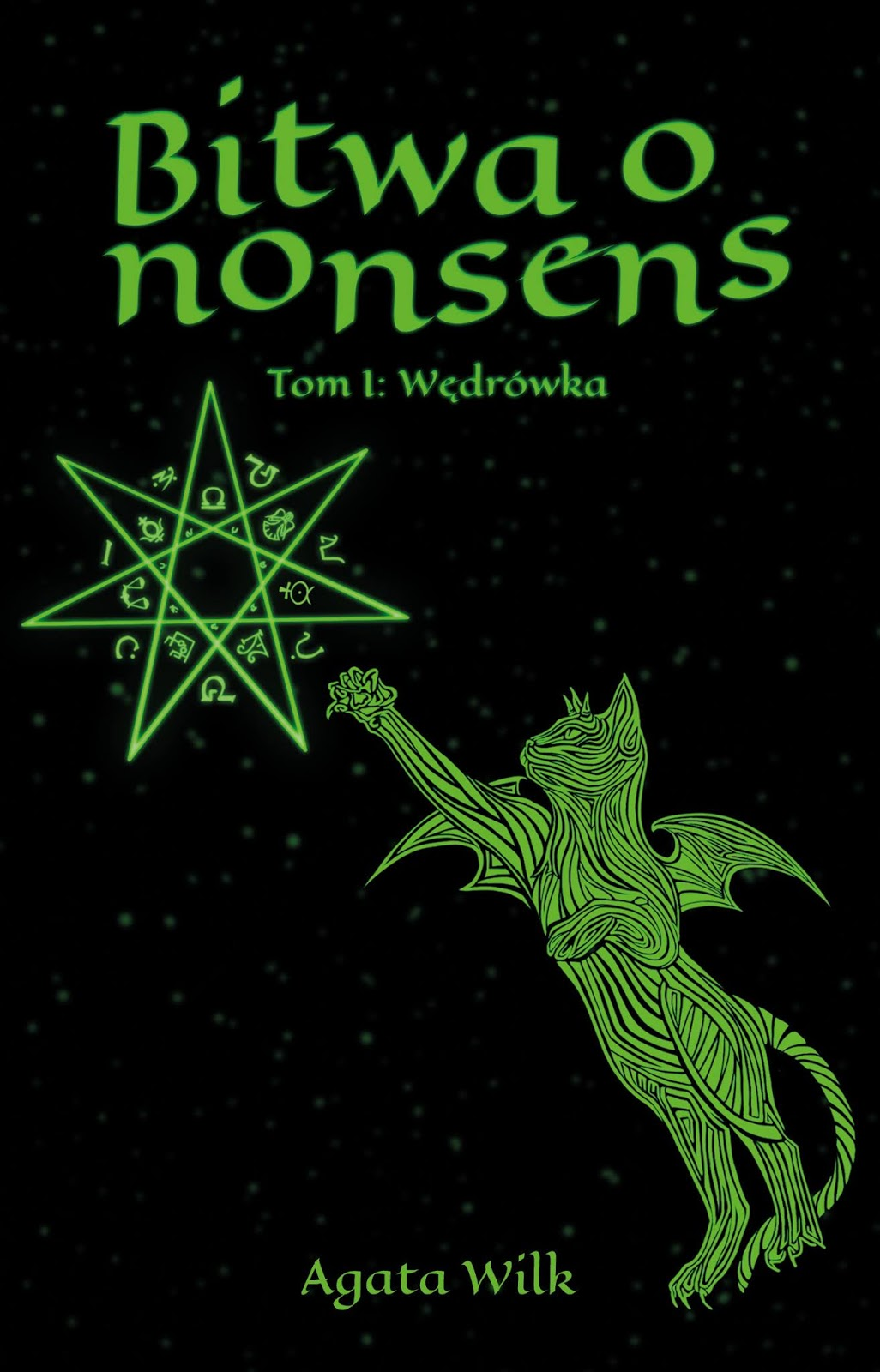 Bitwa o nonsens. Tom I - Wędrówka - Agata Wilk książka okładka przód