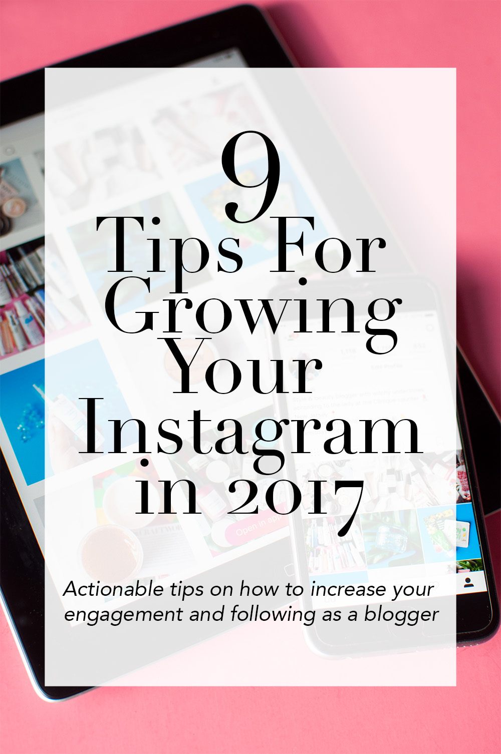 how to grow you instagram, instagram growth tips, how to gain instagram followers, how to increase instagram engagement, instagram blogger tips, instagram tips 2017, how to increase instagram followers and engagement for bloggers