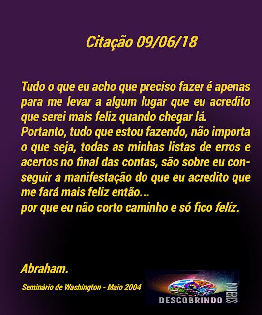 Citalção Diária dos Abraham Hicks - Citação do Dia 09/06/2018