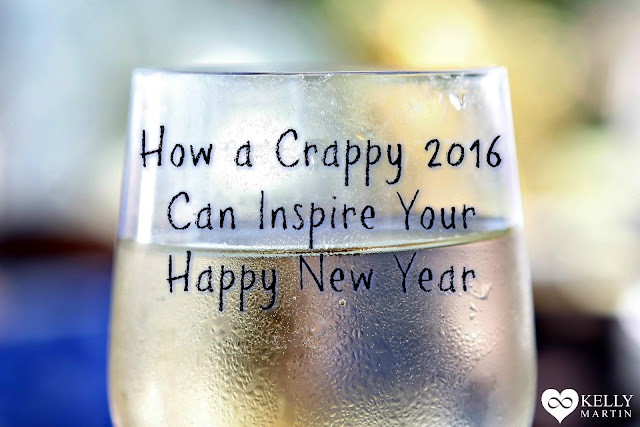 How a Crappy 2016 Can Inspire Your Happy New Year