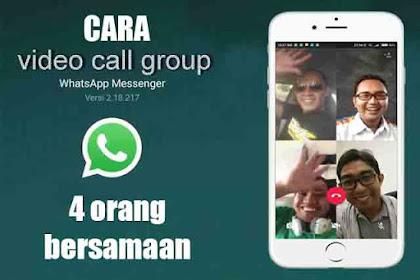 Cara video call group terbaru di Whatsapp 2018