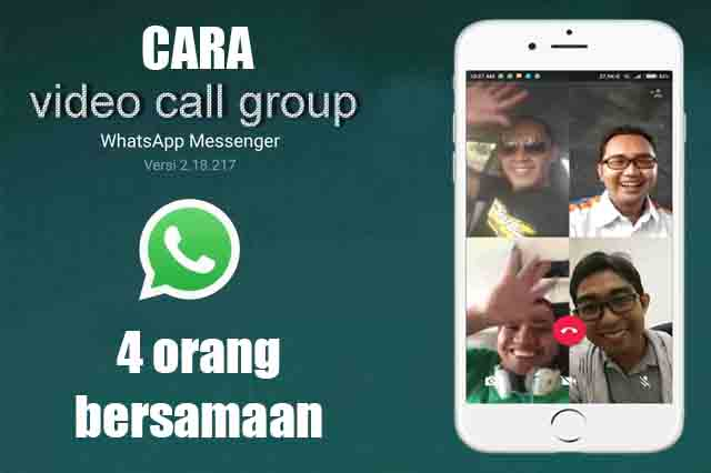 Cara video call group terbaru di Whatsapp 2018
