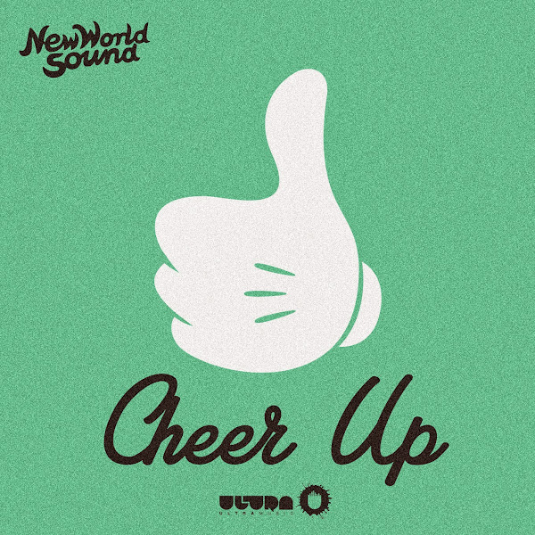 New World Sound - Cheer Up - Single Cover