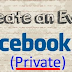 How to Make event Private On Facebook