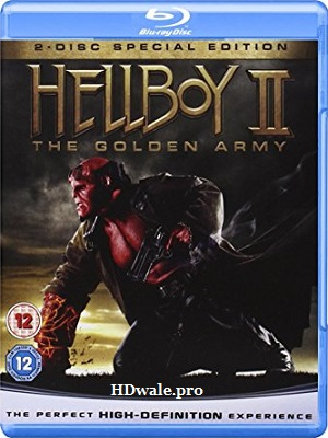 Hellboy II The Golden Army (2008) 720p BluRay 850mb