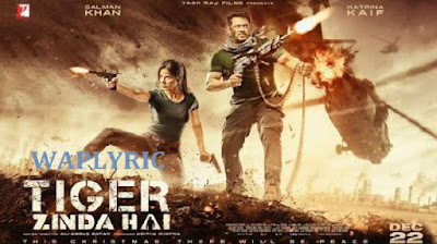 Tiger Zinda Hai All Songs List
