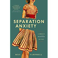 memoir, anxiety, healing, middle age, separation anxiety