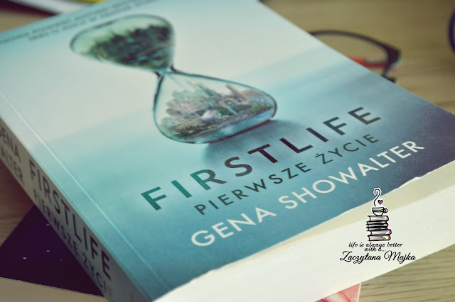 """A ty, kogo wyznajesz zasady? Trójki czy Miriady? - recenzja książki #202 - Gena Showalter """"FIRSTLIFE. Pierwsze życie"""""""