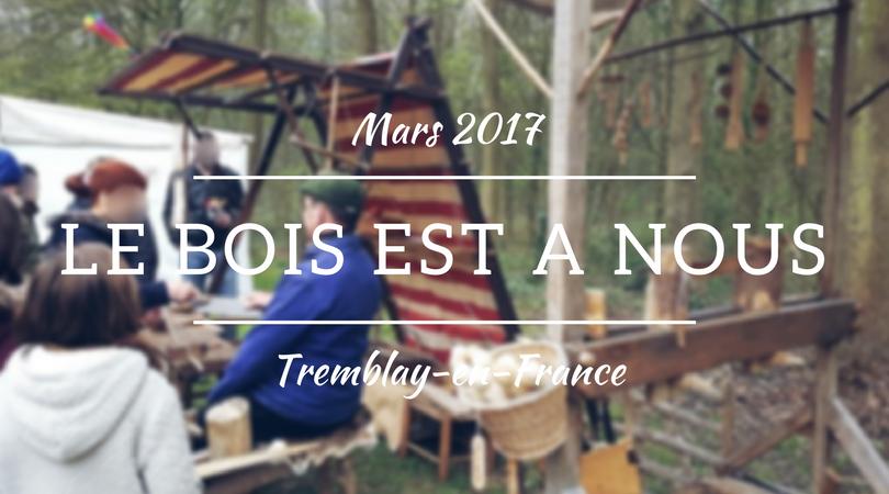 Le Bois est à Nous - Tremblay-en-France - Seine-Saint-Denis