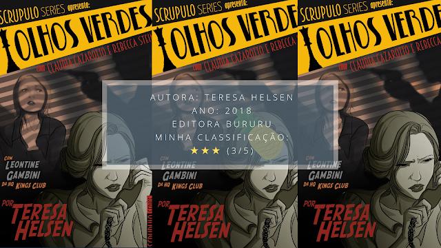 """Resenha: """"Olhos Verdes"""" - Teresa Helsen"""