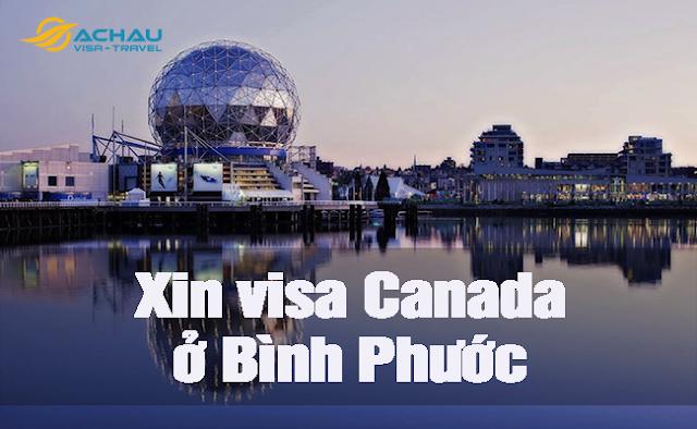 Xin visa Canada ở Bình Phước như thế nào ?