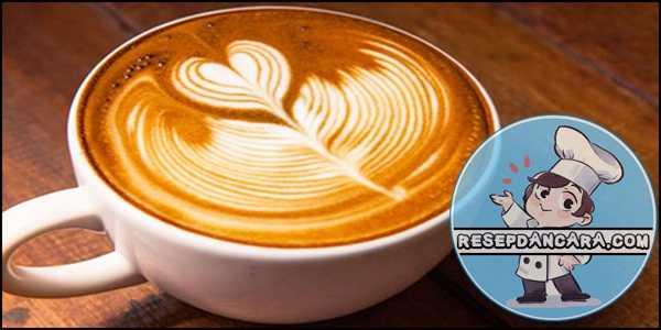 Resep dan Cara Membuat Kopi Latte Yang Enak