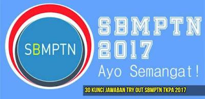 30 Kunci Jawaban Soal Try Out SBMPTN TKPA 2017