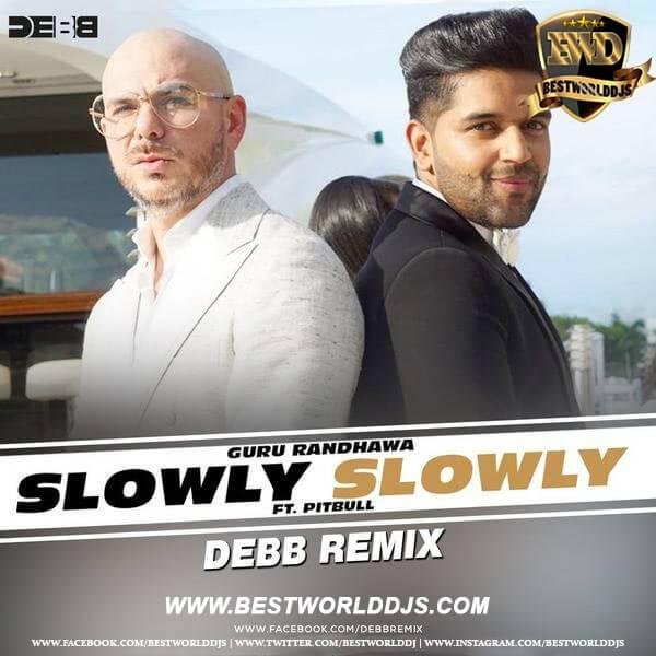 Slowly Slowly (Remix) - Debb