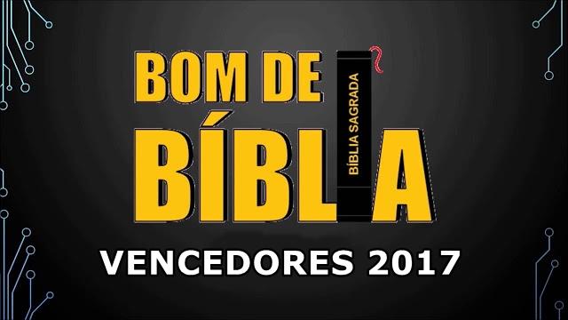 ganhadores Bom de biblia 2017