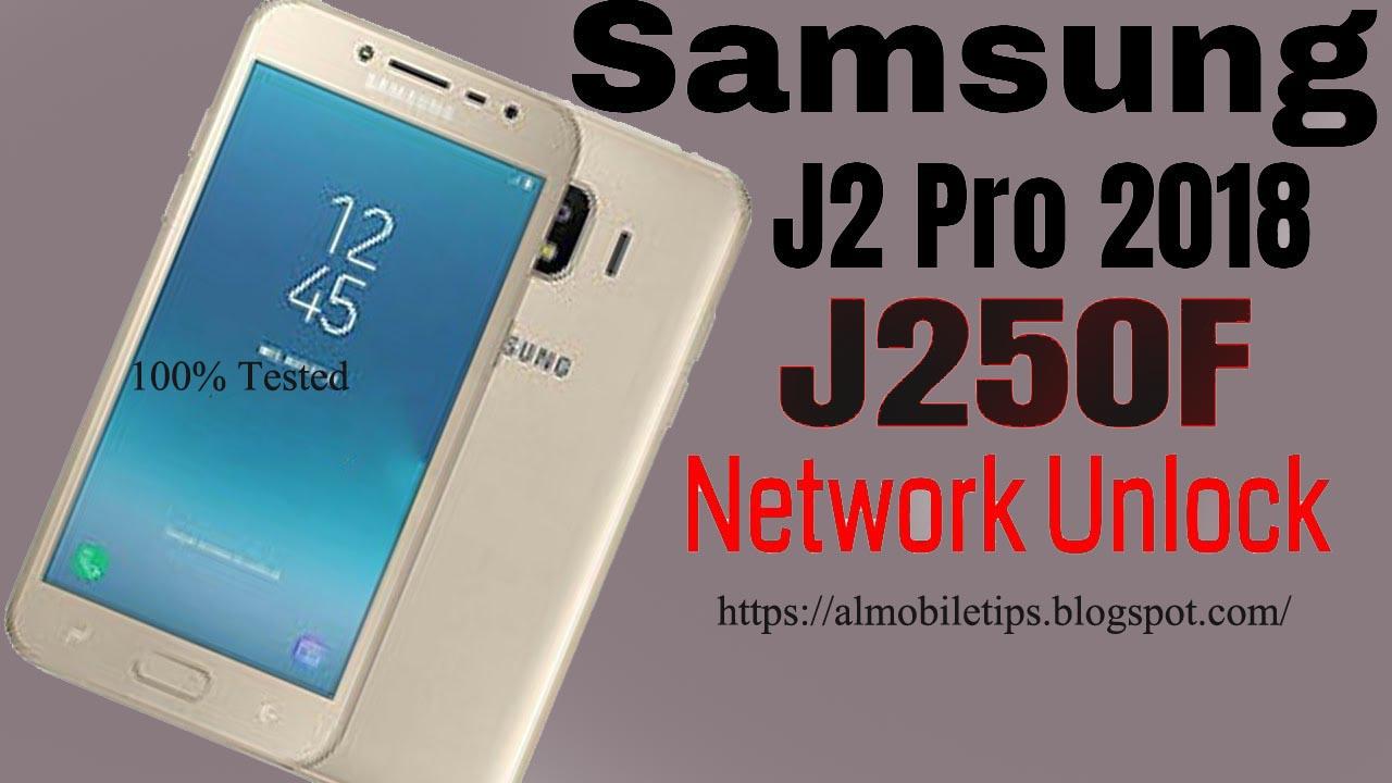 Samsung J2 Pro SM-J250F Network Unlock File 100% tested by
