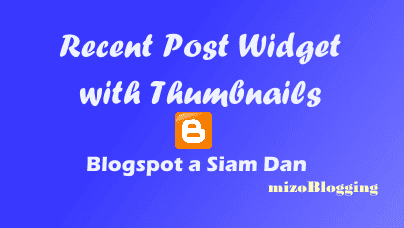 Recent Post with Thumbnails Siam Dan