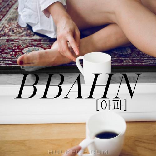 BBAHN – 아파 – Single
