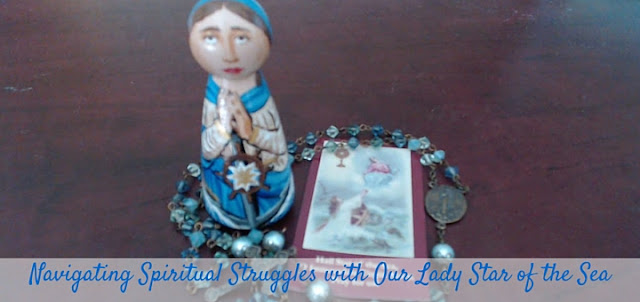 http://catholicmom.com/2016/05/09/navigating-choppy-spiritual-waters-lady-star-sea/