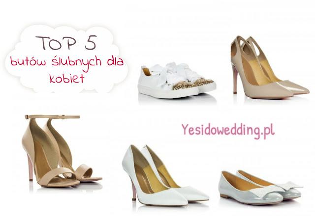 TOP 5: Butów ślubnych dla kobiet | Yesidowedding.pl