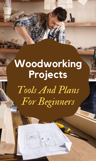 Tools And Plans For Beginners