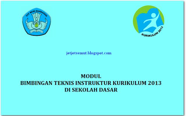 download modul pelatihan bimbingan teknis (bimtek) kurikulum 2013 K13 tahun 2018 untuk guru kelas SD