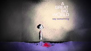 Say Something A Great Big World Lyrics feat Christina Aguilera