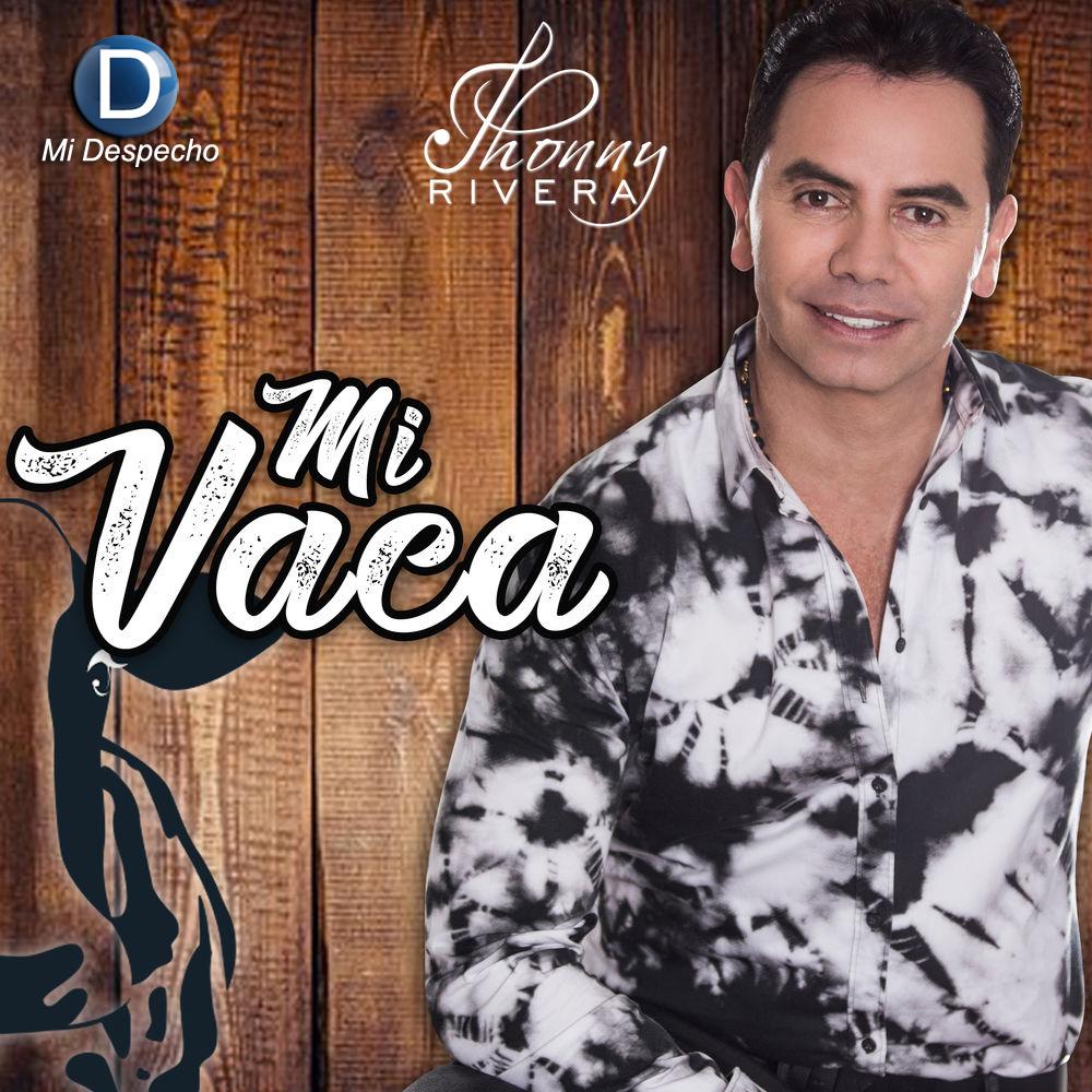 Jhonny Rivera Mi Vaca
