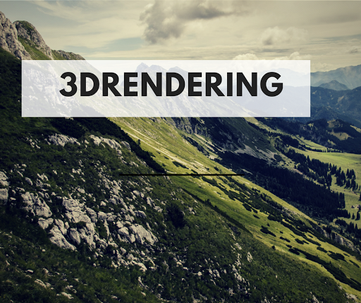 The powerful points on 3DRendering: