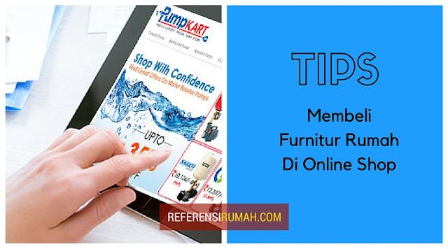 Berniat Membeli Furnitur di Online Shop? Wajib Perhatikan Ini Sebelumnya