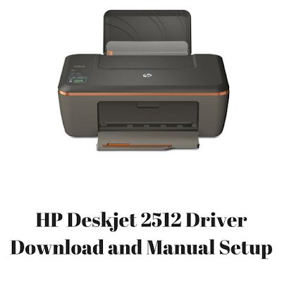 HP Deskjet 2512 Driver Download and Manual Setup