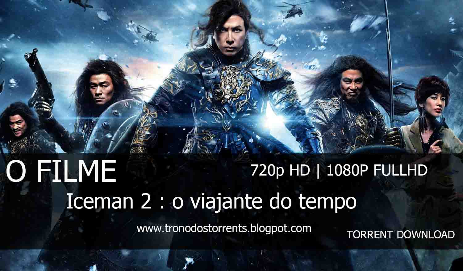 [ Torrent Filme ]  Download - Iceman 2 : O Viajante do Tempo – 720p | 1080p Dual Áudio 5.1 , trono dos torrents, baixar filmes em utorrent, download de filmes