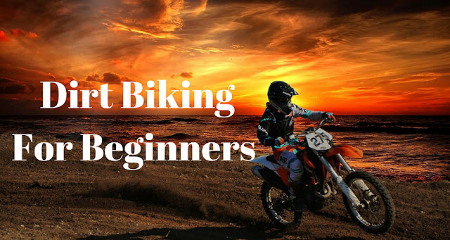 Dirt biking for beginners