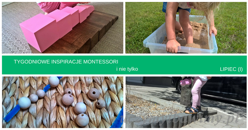 Tygodniowe inspiracje Montessori - LIPIEC (I)